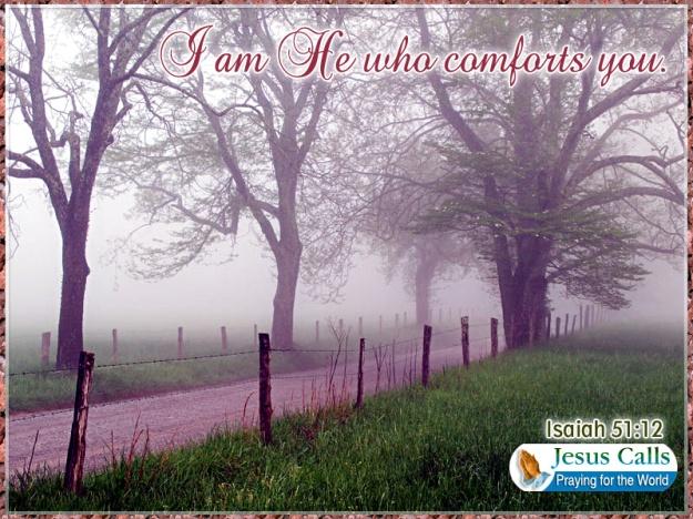 comforts you
